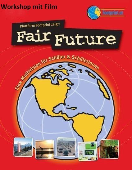 """""""Fair Future - Unser Ökologischer Fußabdruck"""" - Veranstaltung für Schüler"""